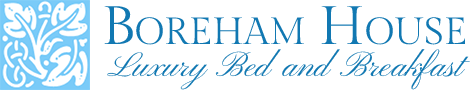Boreham House | Luxury Bed & Breakfast East Sussex